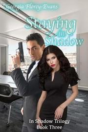 Staying in Shadow by Georgia Florey-Evans image