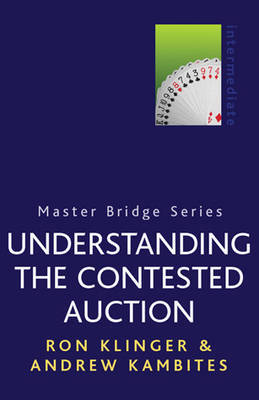 Understanding The Contested Auction by Ron Klinger