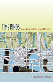 Time Binds by Elizabeth Freeman