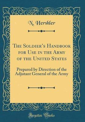 The Soldier's Handbook for Use in the Army of the United States by N Hershler image