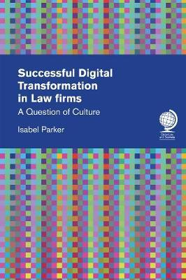 Successful Digital Transformation in Law firms by Isabel Parker