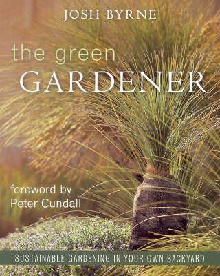 Green Gardener by Josh Byrne