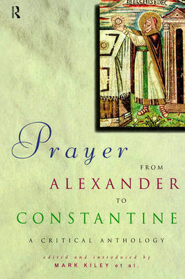 Prayer From Alexander To Constantine