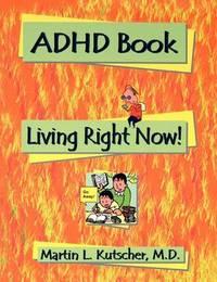ADHD Book by Martin L MD Kutscher