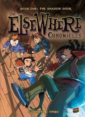 The ElseWhere Chronicles 1: The Shadow Door by NYKKO