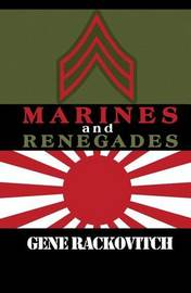 Marines and Renegades by Gene Rackovitch