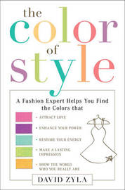 The Color Of Style by David Zyla image