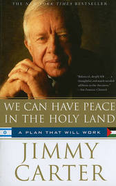 We Can Have Peace in the Holy Land by Jimmy Carter image