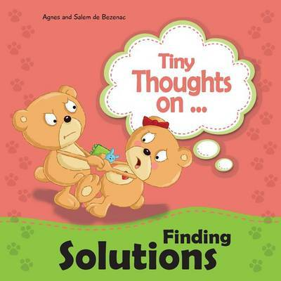 Tiny Thoughts on Finding Solutions by Agnes De Bezenac