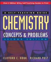 Chemistry: Concepts and Problems by Clifford C. Houk
