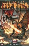 Superior Spider-man - Volume 3: No Escape (marvel Now) by Dan Slott