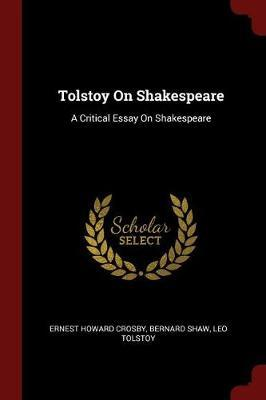 Tolstoy on Shakespeare by Ernest Howard Crosby image