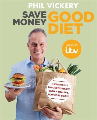 Save Money Good Diet by Phil Vickery image