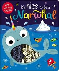 It's Nice to Be a Narwhal by Make Believe Ideas, Ltd.