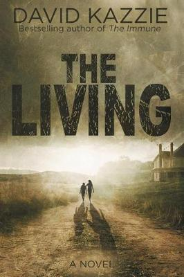 The Living by David Kazzie