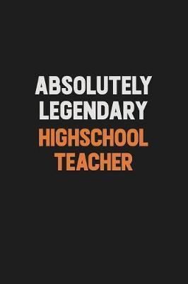 Absolutely Legendary highschool teacher by Camila Cooper