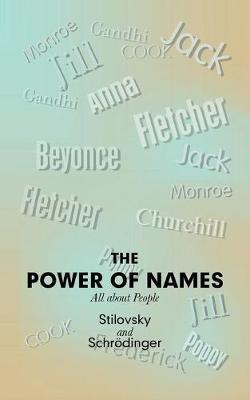 The Power of Names by Stilovsky
