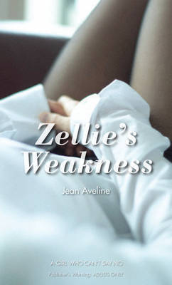 Zellie's Weakness by Jean Aveline image