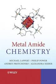 Metal Amide Chemistry by Michael Lappert image
