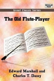 The Old Flute- Player by Edward Marshall image