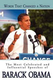Words That Changed A Nation by Barack Obama