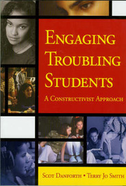 Engaging Troubling Students by Scot Danforth