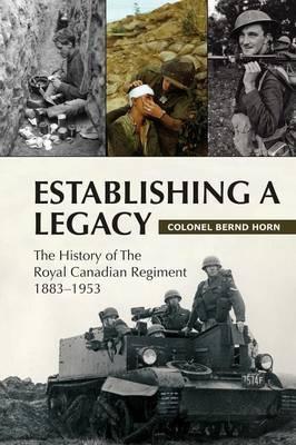 Establishing a Legacy by Bernd Horn