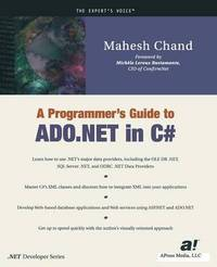 A Programmer's Guide to ADO.NET in C# by Mahesh Chand