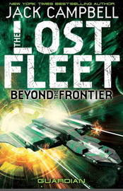 Lost Fleet by Jack Campbell