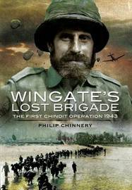 Wingate's Lost Brigade by Philip Chinnery image