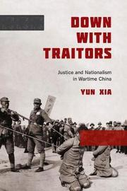 Down with Traitors by Yun Xia image