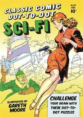 Classic Comic Dot-to-Dot Sci-Fi by Gareth Moore