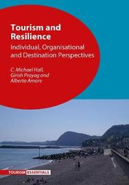 Tourism and Resilience by C Michael Hall