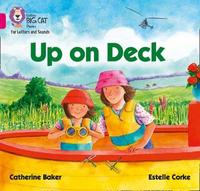 Up on Deck by Catherine Baker