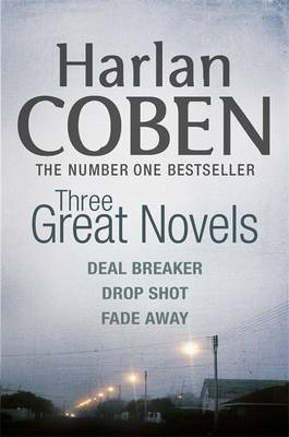 "Three Great Novels: ""Deal Breaker"", "" Drop Shot"", "" Fade-away"" by Harlan Coben image"
