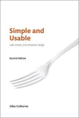 Simple and Usable Web, Mobile, and Interaction Design by Giles Colborne image