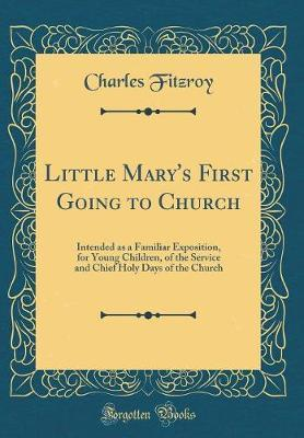 Little Mary's First Going to Church by Charles FitzRoy