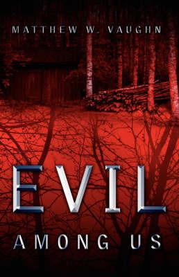 Evil Among Us by Matthew, W Vaughn image