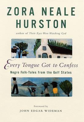 Every Tongue Got to Confess by Zora Neale Hurston image