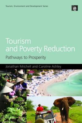 Tourism and Poverty Reduction by Jonathan Mitchell