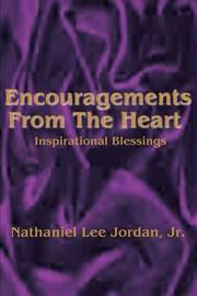 Encouragements from the Heart: Inspirational Blessings I by Nathaniel L. Jordan image