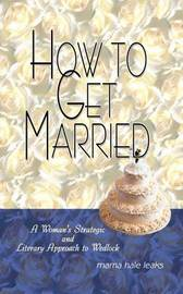 How to Get Married by Marna Hale Leaks image