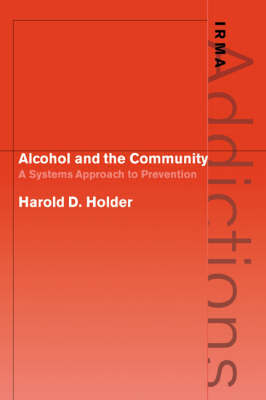 Alcohol and the Community by Harold D. Holder