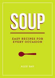 Soup by Alex Ray