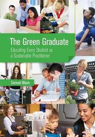 The Green Graduate by Samuel Mann