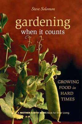 Gardening When It Counts by Steve Solomon image