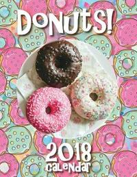 Donuts! 2018 Calendar by Sea Wall
