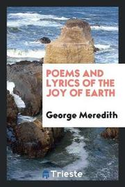 Poems and Lyrics of the Joy of Earth by George Meredith image