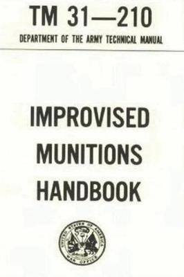 U.S. Army Improvised Munitions Handbook by Department of the Army image