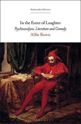 In the Event of Laughter by Alfie Bown